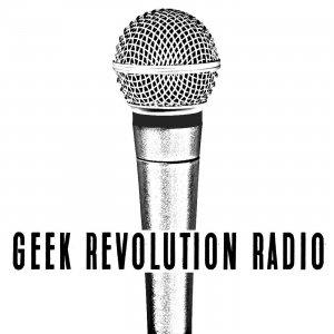 Geek Revolution Radio