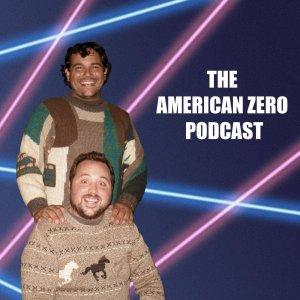 American Zero Podcast