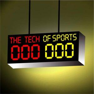 The Tech of Sports - Sports and Technology Integration