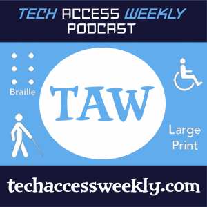 Tech Access Weekly