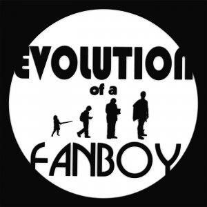 Evolution Of A Fanboy