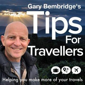 Tips For Travellers: Travel Inspiration, Advice and Tips