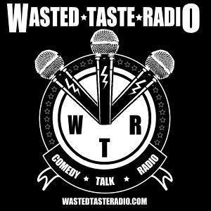Wasted Taste Radio