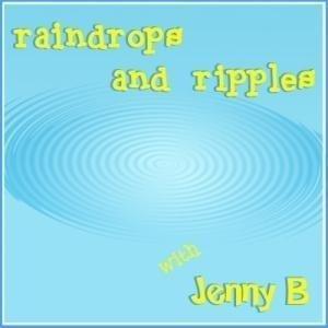 Jenny B's Raindrops and Ripples