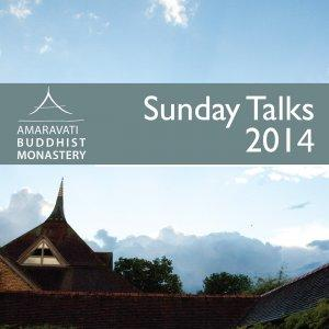 Amaravati Buddhist Monastery - Latest Talks