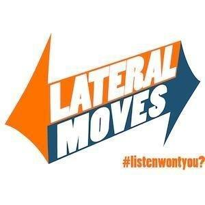 Lateral Moves