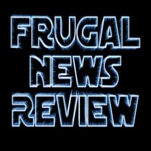 Frugal News Review