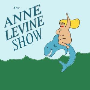 The Anne Levine Show