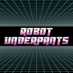 Robot Underpants (Audio)