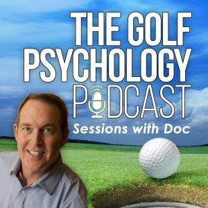 The Golf Psychology Podcast