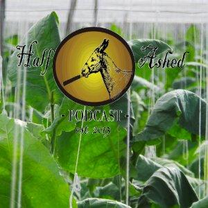 The Half Ashed Cigar Podcast