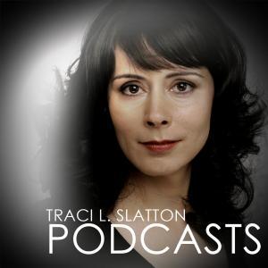 Traci L. Slatton Podcasts