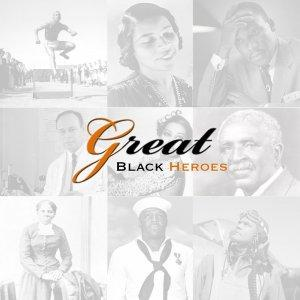 Great Black Heroes Podcast