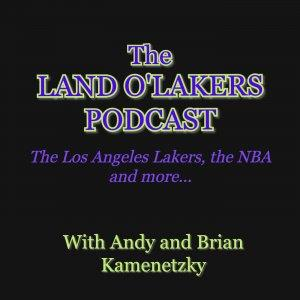 LandOLakers.com | Web Site of Andy and Brian Kamenetzky | The Los Angeles Lakers, NBA, and Anything