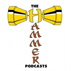 The Hammer Podcasts