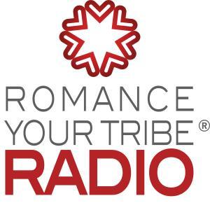 Romance Your Tribe Radio
