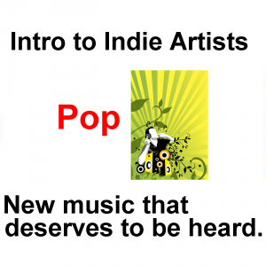Intro to Indie Artists - Pop