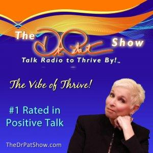 The Transformative Power Of Trauma >> The Dr Pat Show Talk Radio To Thrive By People Like Us Radio