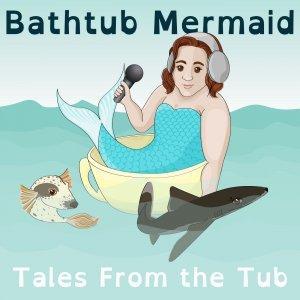 The Bathtub Mermaid
