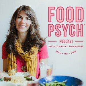 Food Psych - Intuitive Eating, Health at Every Size, Positive Body Image, Eating Disorder Recovery,