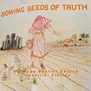Sowing Seeds Of Truth