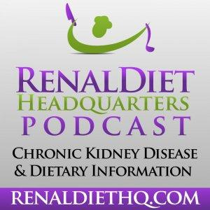 Podcast – Renal Diet Menu Headquarters