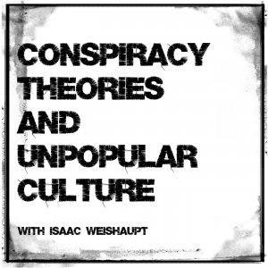 Conspiracy Theories & Unpopular Culture - UFO Disclosure, Tom