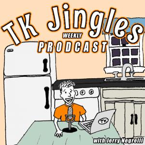 TK Jingles Weekly Prodcast
