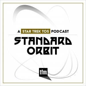 Standard Orbit: A Star Trek Original Series Podcast