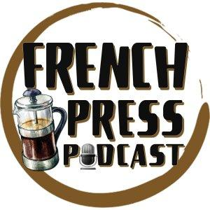 French Press Podcast | Stories w/ Leighton and Reuben