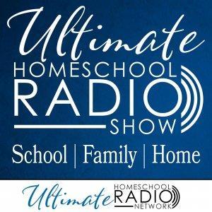 Ultimate Homeschool Radio Show
