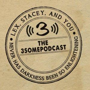3some Podcast