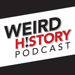 The Weird History Podcast Cover Art