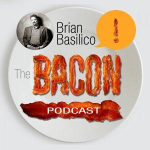The Bacon Podcast with Brian Basilico | CURE Your Sales & Marketing with Ideas That Make It SIZZLE!