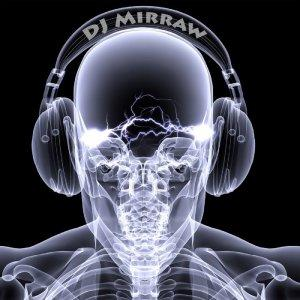DJ Mirraw's Podcast