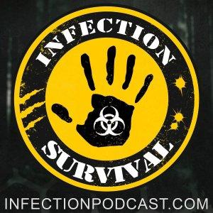 Infection - The SURVIVAL PODCAST