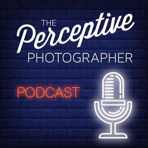 The Perceptive Photographer