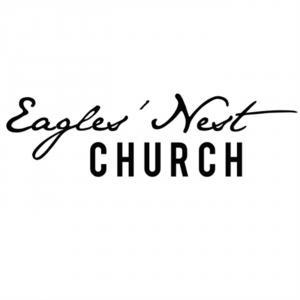 Eagles' Nest Church Podcast