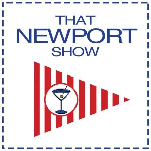 That Newport Show: A podcast about Newport, Rhode Island