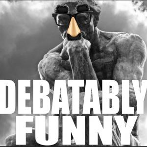 Debatably Funny