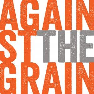 ATG - Against The Grain podcast