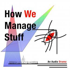 How We Manage Stuff