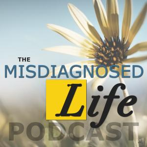 THE MISDIAGNOSED LIFE