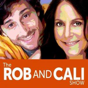 The Rob and Cali Show