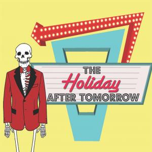 The Holiday After Tomorrow Improv Podcast