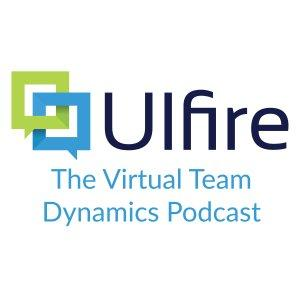 Virtual Team Dynamics - The Ulfire Podcast