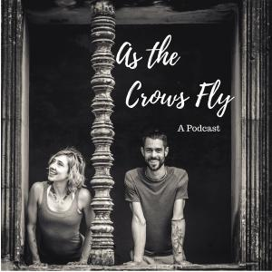 As The Crows Fly – Podcast (Season 1)