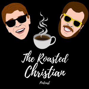 The Roasted Christian