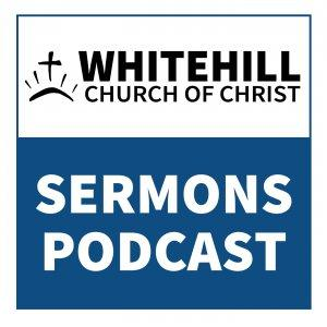 Whitehill Sermons