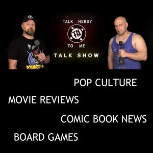 Talk Nerdy to Me | Comic Books | Movie Reviews | TV Shows | Pop Culture | Interviews